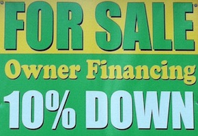 Owner Financing Sign on Property