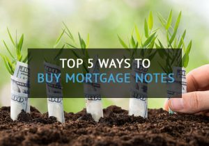 5 Ways Buy Buy Mortgage Notes
