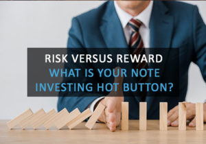 Risk versus Reward. What is Your Investing Hot Button?