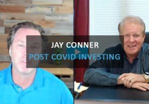Jay Connor Post Covid Investing