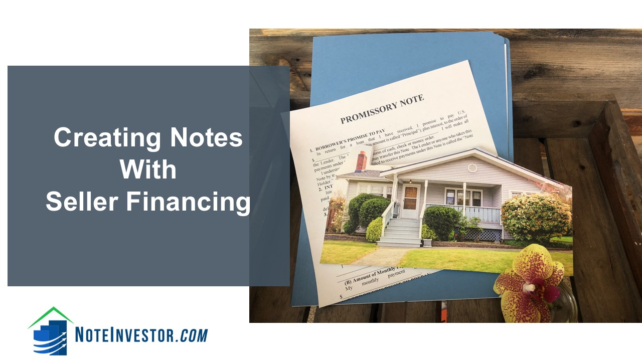 creating notes with seller financing
